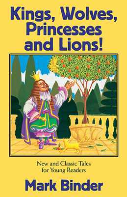Kings, Wolves, Princesses and Lions Book Cover